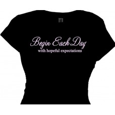Begin Each Day With Hopeful Expectations Spiritual Tee